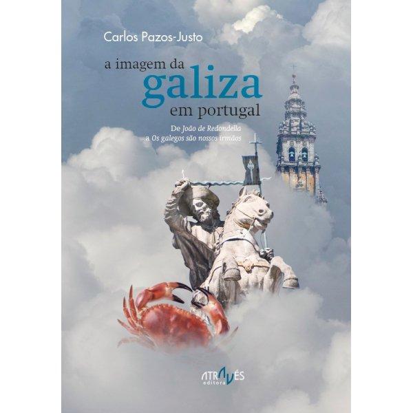 a-imagem-da-galiza-em-portugal