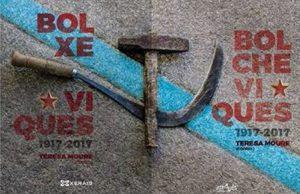 Lançamento de 'Bolcheviques/Bolxeviques 1917-2017' em Marim @ Biblioteca Municipal 'Vidal Pazos' (Av. de Ourense, 6 - Marim) | Marín | Pontevedra | Espanha