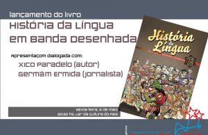 Lançamento da 'História da Língua em BD' em Lugo @ Lar da A.C. Cultura do País (Carril das Hortas, 1, baixo - Lugo) | Lugo | Galicia | Espanha
