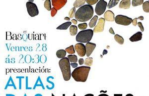 Lançamento do 'Atlas das Nações sem Estado na Europa' em Ourense @ Basquiart (R/ Colón, 30 - Ourense) | Ourense | Espanha