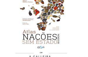 Lançamento do 'Atlas das Nações sem Estado na Europa' em Ourense @ A Galleira (r/ Hernán Cortés, 67 - Ourense)   Ourense   Galicia   Espanha