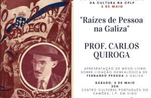 Lançamento de 'Raízes de Pessoa na Galiza' em Vigo @ Instituto Camões  | Vigo | Galicia | Espanha