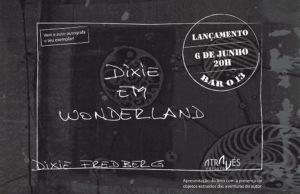 Lançamento de 'Dixie em Wonderland' em Compostela @ Café-Bar 13 (Santa Clara, 13 - Compostela) | Santiago de Compostela | Galicia | Espanha