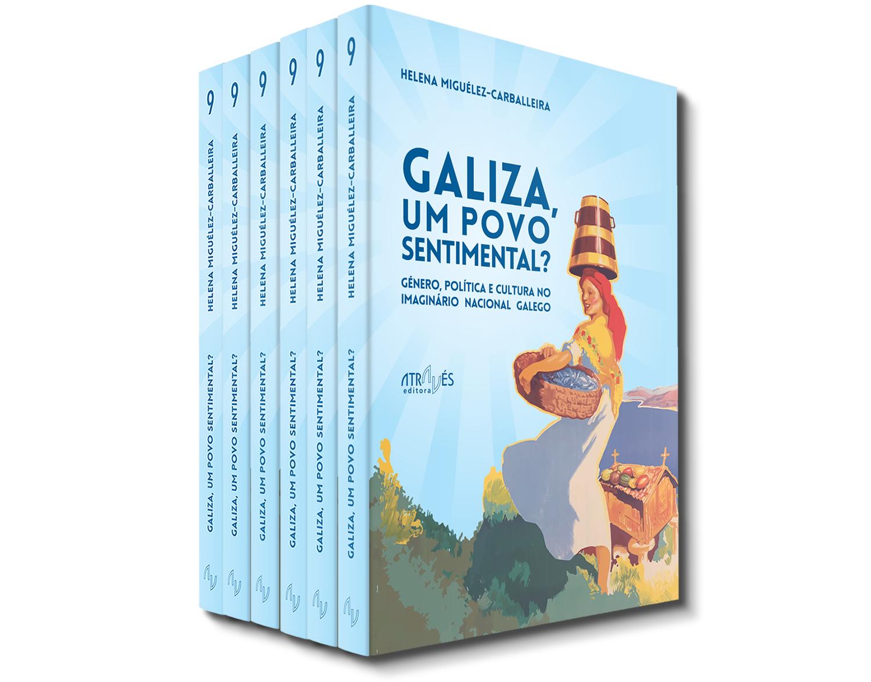 Galiza, um povo sentimental - HM Carballeira