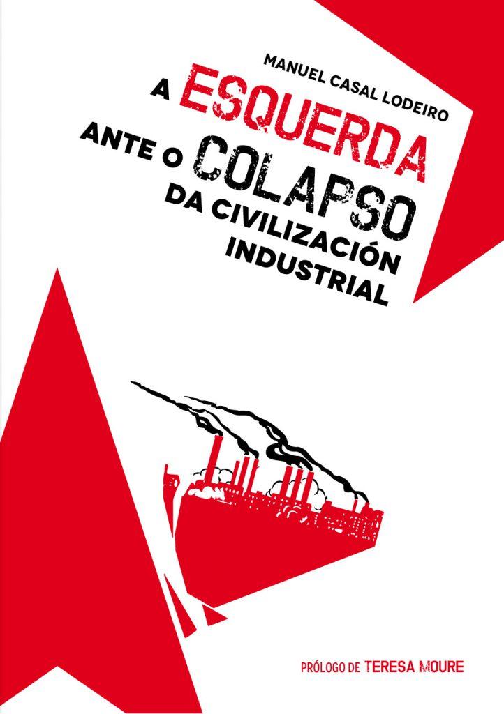 A esquerda ante o colapso (capa) - Manuel Casal Lodeiro