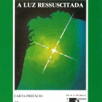 Capa - A Luz Ressuscitada