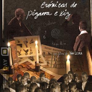 CRONICAS DE PIZARRA E GIZ cartaz documentario