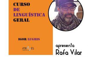 Lançamento de 'Curso de Linguística Geral' de Igor Lugris em Ourense @ A Galleira (Rua Hernán Cortés, 67) | Ourense | Galicia | Espanha