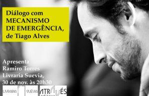 Diálogo com Mecanismo de Emergência de Tiago Alves na Corunha @ Livraria Suévia (rua Vila de Negreira, 32 - Corunha) | A Coruña | Galicia | Espanha