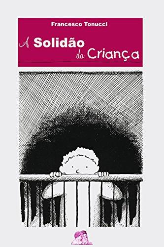 francesco-tonucci-livro-a-solidao-da-crianca